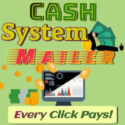 Cash System Mailer - Every Click Pays